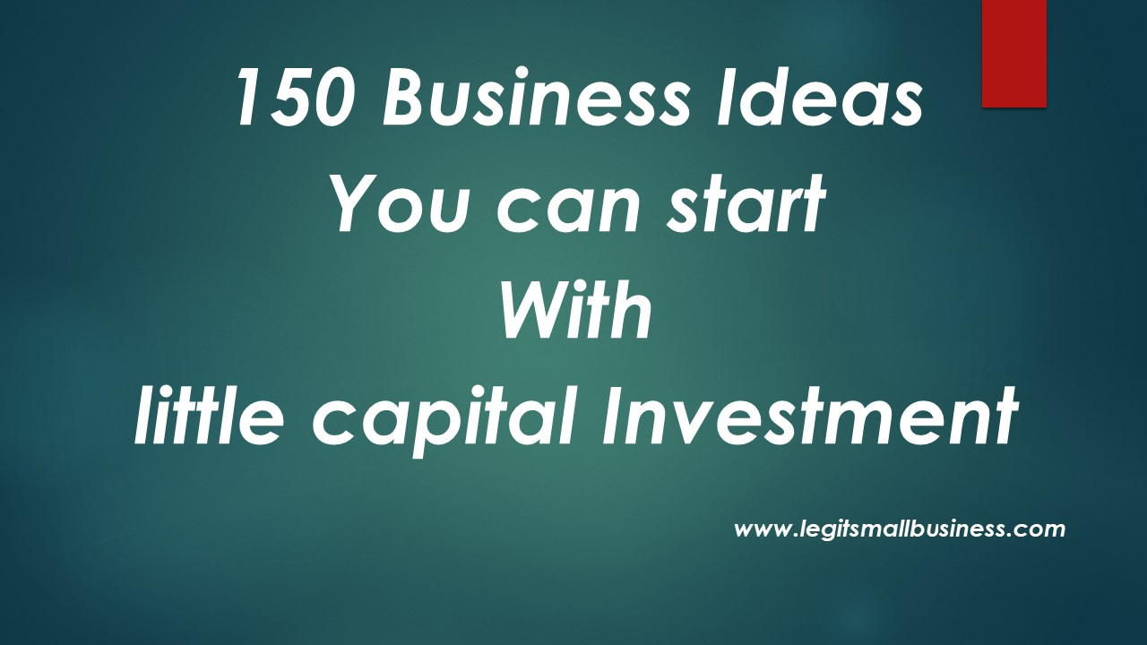 150 small business ideas in india with low investment capital in 2018